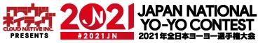 2021 JAPAN NATIONAL YO-YO CONTEST Presented by Cloud Native Inc.